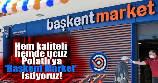 Polatlı'dan Mansur Yavaş'a çağrı: Bizi fırsatçıların eline düşürmeyin, Polatlı'ya Başkent Market istiyoruz