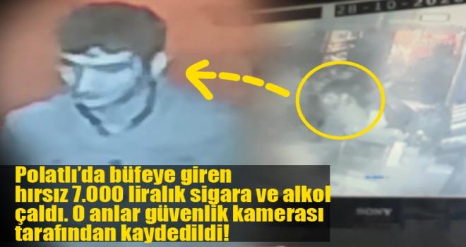 Polatlı'da hırsız büfeyi soydu: o anlar güvenlik kamerası tarafından kaydedildi!