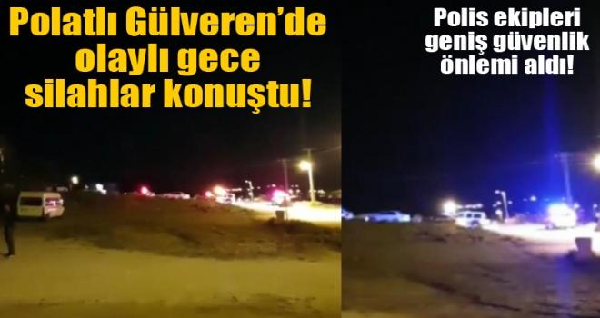Polatlı'da silahlı kavga!