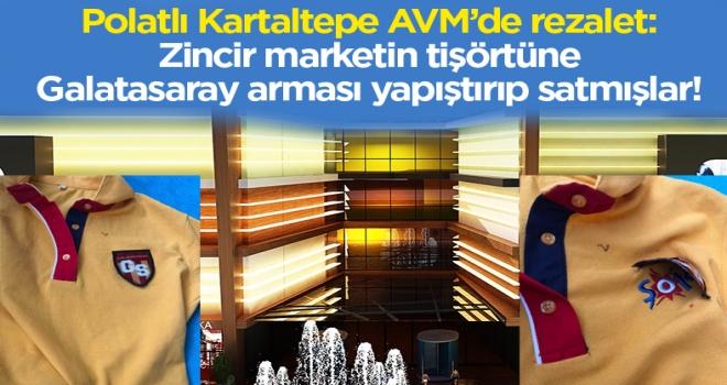 Bu kadarına da pes: Polatlı'da zincir marketin tişörtüne Galatasaray arması yapıştırıp satmışlar!