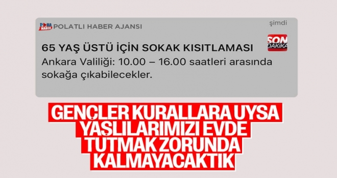 Ankara'da 65 yaş üstü vatandaşların sokağa çıkmalarına kısıtlama geldi