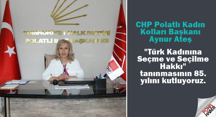 CHP'den Türk Kadınına Seçme ve Seçilme Hakkı mesajı