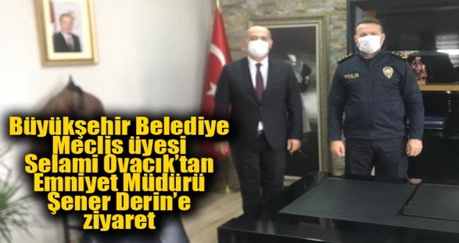 Ovacık'tan Şener Müdür'e Ziyaret