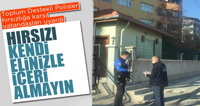 Polis Ev Ev Dolaşıp Vatandaşları Hırsızlığa Karşı Uyardı