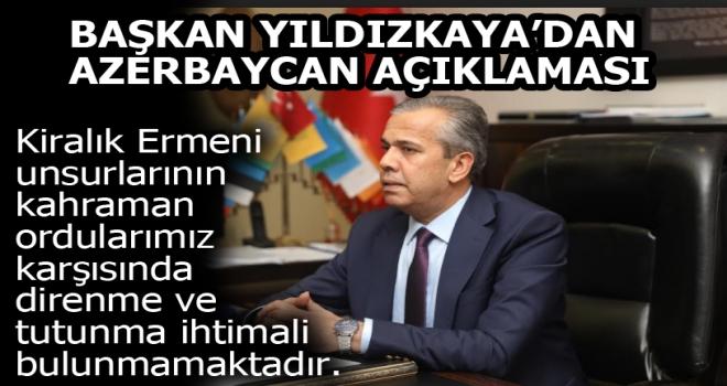 Başkan Yıldızkaya: Karabağ Türk'ündür