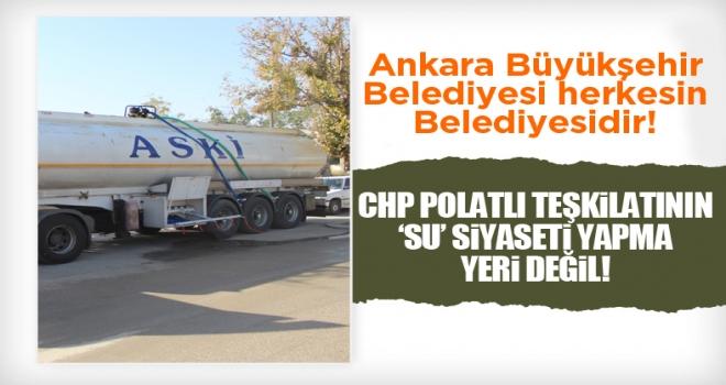 Polatlı'da CHP'lilerin ASKİ Tankerleri İle Su Dağıtması Tepki Çekti!