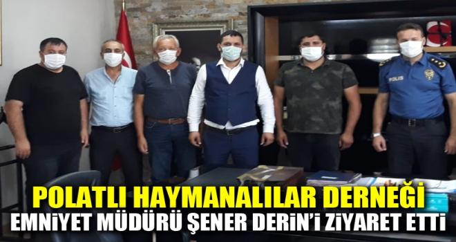 Polatlı Haymanalılar Derneği Emniyet Müdürü'nü Ziyaret Etti!