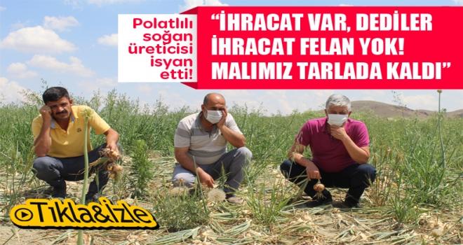 Soğanlar tarlada kaldı... Polatlılı soğan üreticileri tarlada isyan etti!