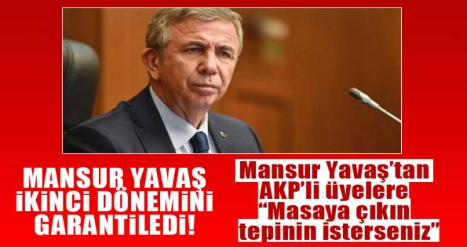 Mansur Yavaş'tan AKP'lilere 'Masaya çıkın tepinin'