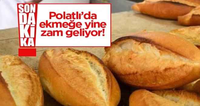 Polatlı'da ekmeğe yüzde 20 zam geliyor!