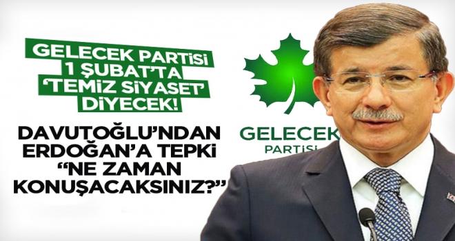 Davutoğlu'ndan, Erdoğan'a tepki: Ne zaman konuşacaksınız?