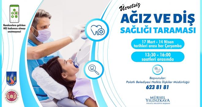 Polatlı Belediyesi ve Ankara Üniversitesi ortaklığında ücretsiz diş taraması başlıyor!