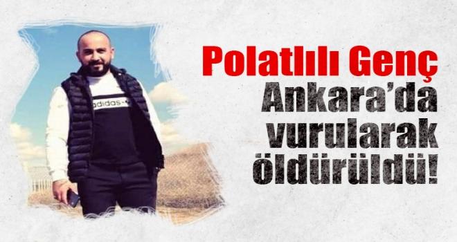 Polatlılı genç silahlı saldırı sonucu öldürüldü!