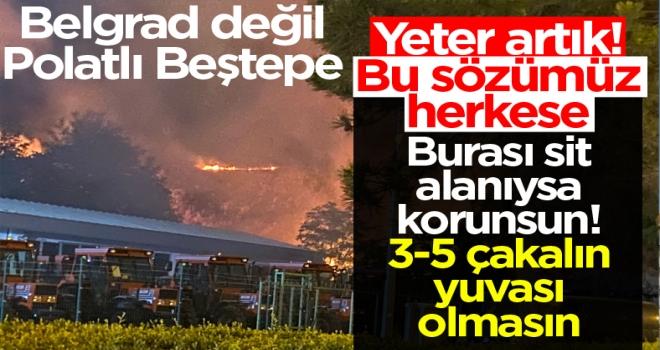 Polatlı'da tinerciler Beştepe'yi yaktı!