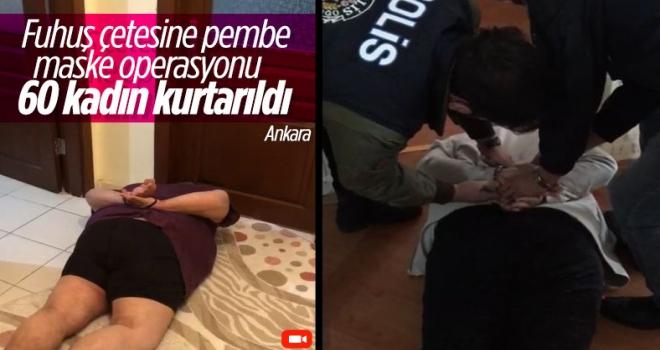 Ankara'daki fuhuş çetesine 'pembe maske' operasyonu