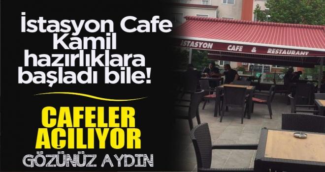 Cafeler 15 Mart'ta resmen açılıyor!