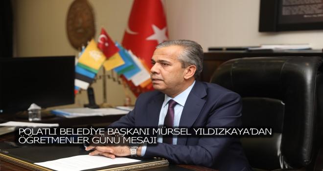 Başkan Yıldızkaya'dan Öğretmenler Günü Mesajı
