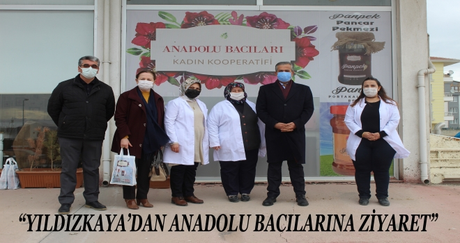 Başkan Yıldızkaya'dan Anadolu Bacılarına ziyaret