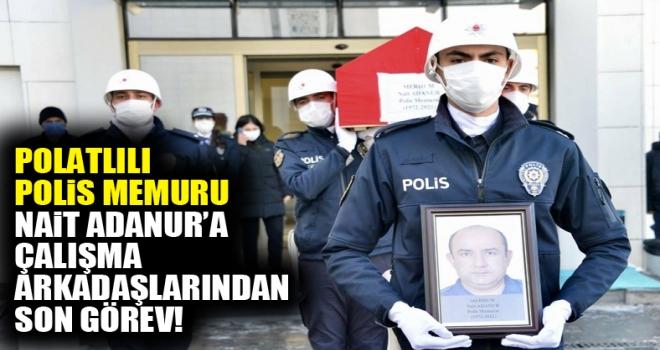 Kansere yenik düşen polis memuru Polatlı'da defnedildi!