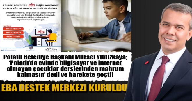 Başkan Yıldızkaya EBA Destek Noktası Kurdu!