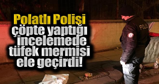 Polatlı'da çöpte tüfek mermileri bulundu!