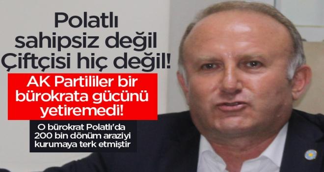 Yetkin Öztürk: Polatlı'da bir siyasetçi bile Gökpınar Barajının yerini bilmiyor!