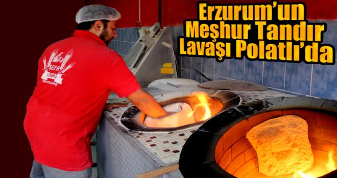Erzurum'un meşhur Tandır Lavaşı Polatlı'da