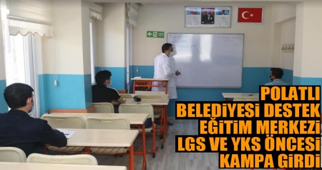 Polatlı Belediyesi Destek Eğitim Merkezi LGS ve YKS öncesi kampa girdi!