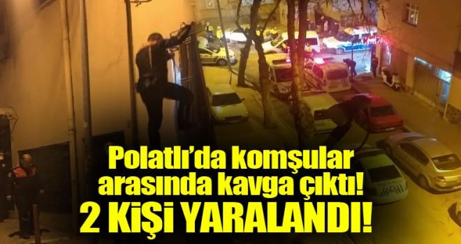 Polatlı'da silahlı-bıçaklı kavga:  2 kişi yaralandı...