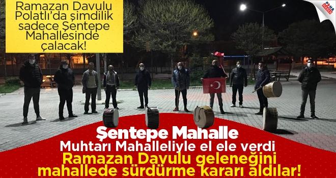 Şentepe'de Ramazan Davulu Geleneği Sürecek!