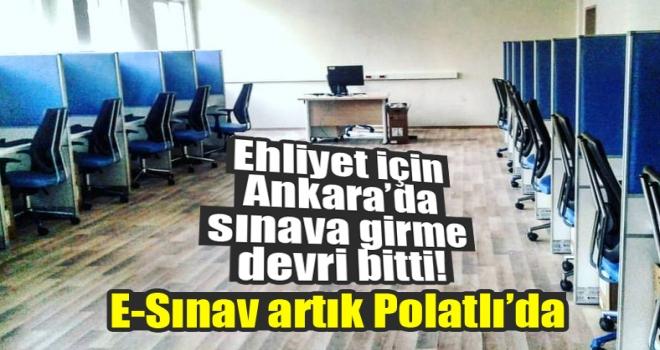 E-Sınav Polatlı'da Hizmete Açılıyor!