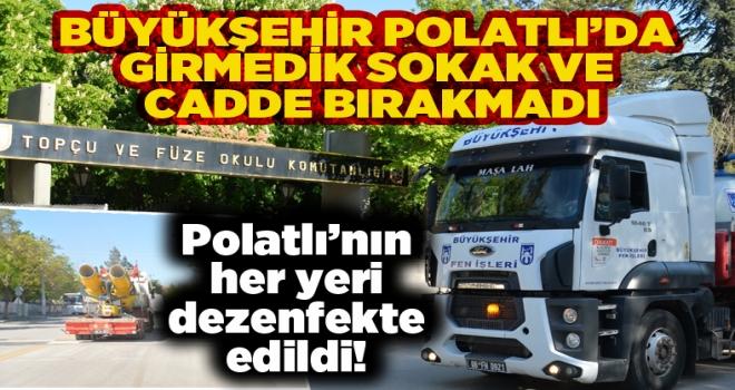Büyükşehir Polatlı'nın tüm mahallelerinde dezenfekte çalışması yaptı!