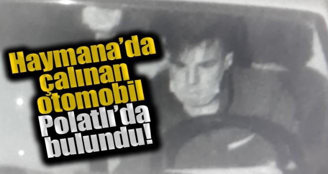 Haymana'da çalınan otomobil Polatlı'da bulundu!