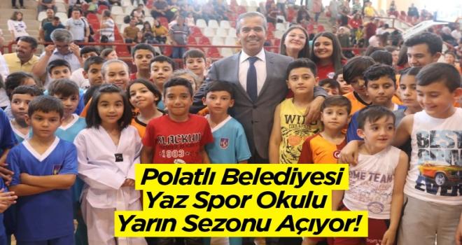 Polatlı Belediyesi Yaz Spor Okulu Yarın Sezonu Açıyor!