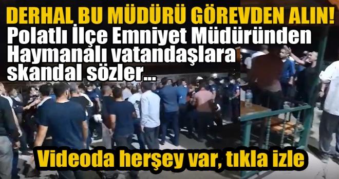 Emniyet Müdüründen Skandal Sözler!