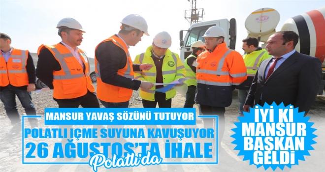 Başkan Yavaş sözünü tutuyor: Polatlı altyapı ihalesi 26 Ağustos'ta Polatlı'da yapılacak