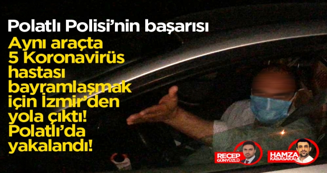 Virüsü yayacaklardı: Polatlı Polisi'nin sayesinde yakalandılar!