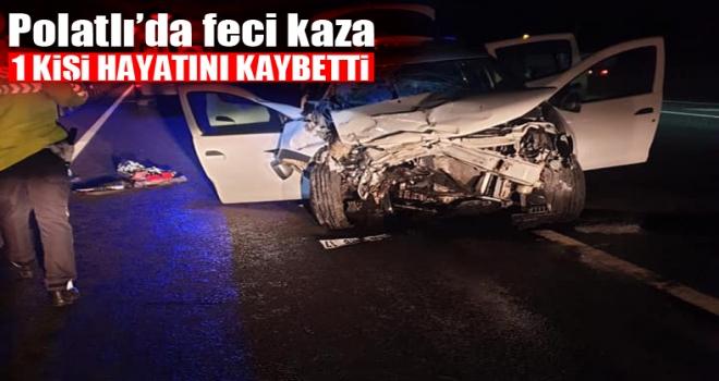 Polatlı'da otomobil kamyona arkadan çarptı: 1 ölü