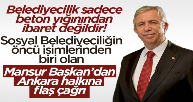 Mansur Yavaş'tan Ankara halkına çağrı