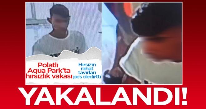 Polatlı Aqupark'ta cep telefonu ve para çalan hırsız yakalandı!