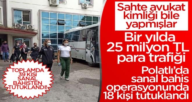 Polatlı'da iki ay arayla iki sanal bahis operasyonu: 39 kişi tutuklandı!