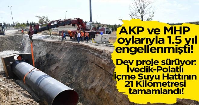 Dev proje sürüyor: İvedik-Polatlı İçme Suyu Hattının 21 Kilometresi tamamlandı!