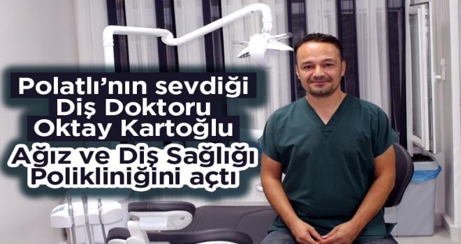 Doktor Oktay Kartoğlu Ağız Ve Diş Sağlığı Polikliniği Açıldı