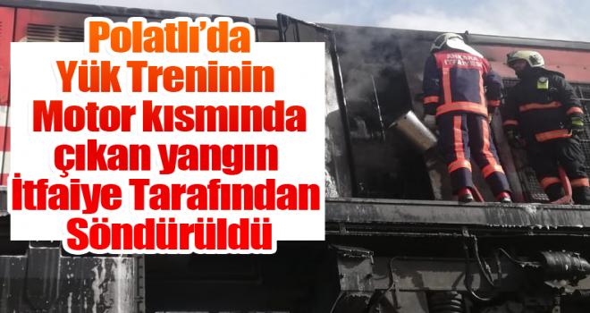 Polatlı'da Yük Treninin Motor Kısmında Çıkan Yangın İtfaiye Tarafından Söndürüldü