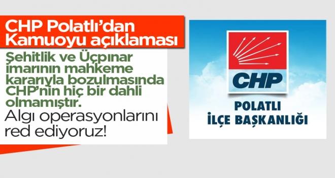 CHP Polatlı: Algı Operasyonunu Reddediyoruz!