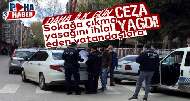 Polatlı'da Sokağa çıkanlara ceza yağdı!