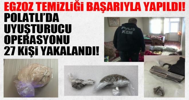 Son dakika... Polatlı'da uyuşturucu operasyonu: 27 kişi yakalandı!