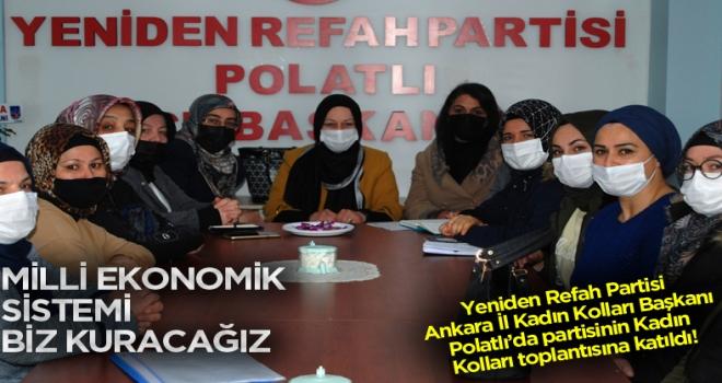 Yeniden Refah Partisi Ankara İl Kadın Kolları Başkanı Polatlı'da