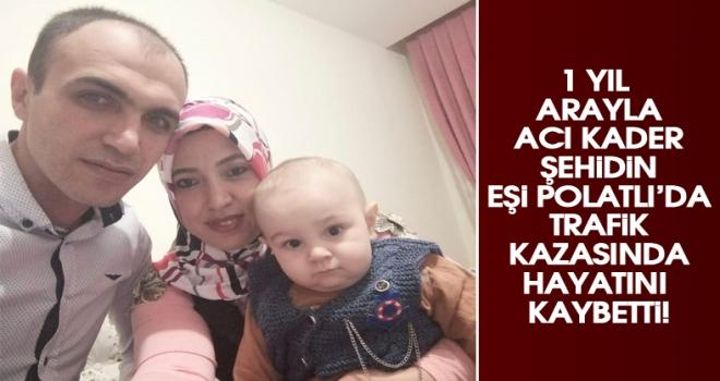 Polatlı'da şehidin eşi trafik kazasında hayatını kaybetti!