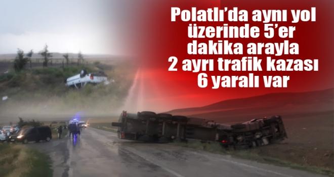 Polatlı'da iki ayrı trafik kazasında: 6 yaralı var!